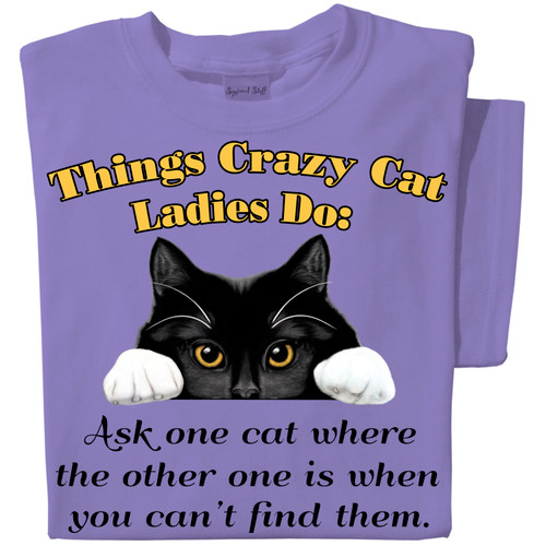 Things Crazy Cat Ladies Do T-shirt | Funny Cat T-shirt