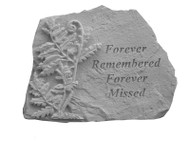 Memorial Garden Stone: Forever Remembered, Forever Missed