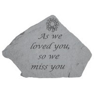 Memorial Stepping Stone: As we loved you...
