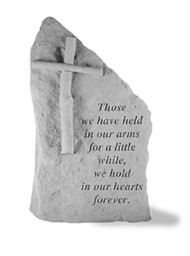 Memorial Stone: Those we have held in our arms...