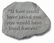 Memorial Stone: If love could have saved you...