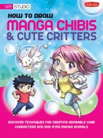 Walter Foster How 2 Draw Manga Chibis & Cute Critters Book