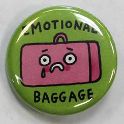 """Button Pin 1.25"""" Emotional Baggage"""
