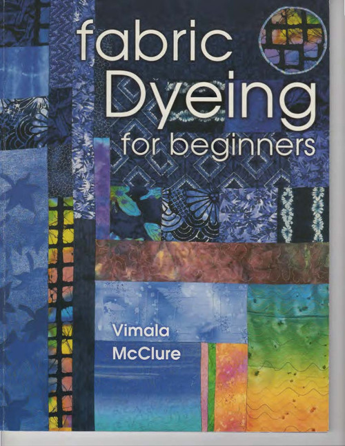 Fabric Dyeing for Beginners Front Cover