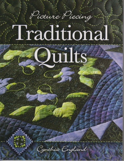 Picture Piecing Traditional Quilts Front Cover