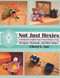 Not Just Hexies by Cheryl L. See, Complete Instructions are on CD