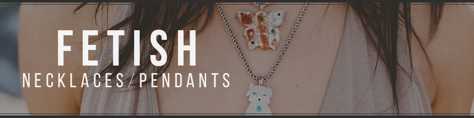 fetish-necklaces-pendants.jpg