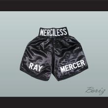 Ray 'Merciless' Mercer Black Boxing Shorts