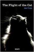 The Flight of the Cat (Paperback)  Abel Prieto (Author)
