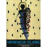 Herencia Clasica: Oraciones Populares Ilustradas Por Zaida Del Rio (Paperback)