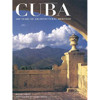 Racheal Carley (Author), Andrea Brizzi (Author), Cuba: 400 Years of Architectural Heritage (Hardcover)- 2000