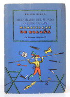 """Eliseo Diego (Author) """"Muestrario del mundo o libro de las maravillas de Boloña,""""  1969"""