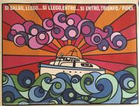 "Ñiko (Antonio Perez) ICAC. ""Si Salgo, llego..Si Llego, entro..Si entro, triunfo,"" 1971. Silkscreen print.  30 x 20 inches."