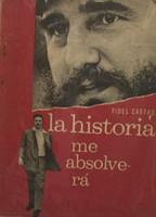 """Fidel Castro (Author) Ediciones Politica, Instituto Del Libro, """"La historia me absolvera,"""" 1967 - """"Ano del Viet Nam Heroico.""""     NFS"""