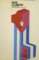 """Artista Unknown,    """"Nacio la libertad, XIV aniversario del triunfo de larevolucion,"""" N.D. Silkscreen. 30 x 20 inches."""