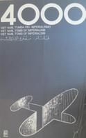 "Rostgaard (Alfrédo Gonzalez Rostgaard) (OSPAAAL) ""4000 Vietnam tumba del imperialismo,"" 1972. Offset, 21 3/4  x 13 inches."
