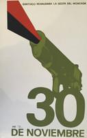 "Artist Unknown (OR) ""30 de Noviembre,"" N.D. Silkscreen print. 30 x 20 inches."