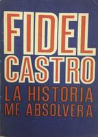 """Fidel Castro (Author) """"La historia me absolvera,"""""""