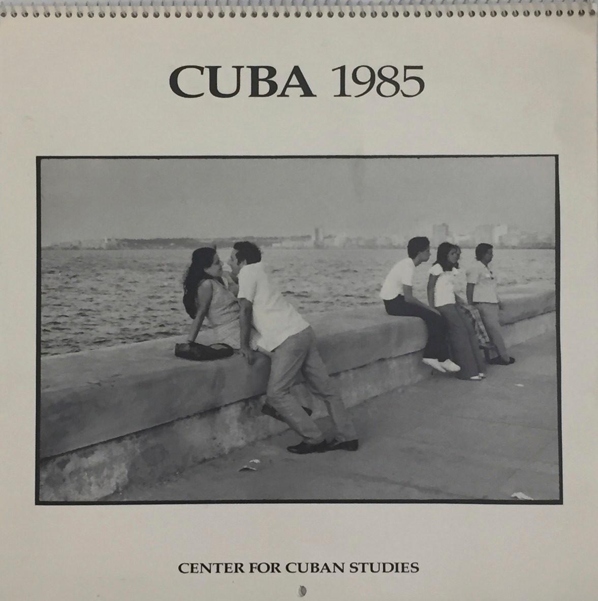 1985 Calendar Sold Out Center For Cuban Studies