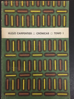 "Raúl Martínez (Cover) Alejo Carpentier (Author) 'Crónicas,"" 1978."