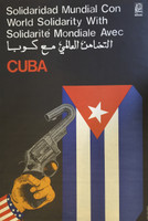 "Rafael Enriquez (OSPAAAL) ""World solidarity with Cuba,"" N.D. Off set print. 29.5 x 20 inches."