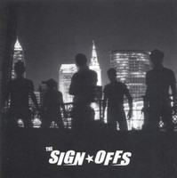 SIGN OFFS - s/t  LAST COPIES! INSERT with photos (kick-ass punk rock)LP
