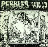 PEBBLES - Vol 13 - Comp LP
