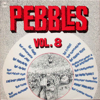 PEBBLES - Vol 08(ORIGINAL 60s PUNK & PSYCH CLASSICS) Comp LP