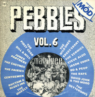 PEBBLES - Vol 06 ( THE ROOTS OF MOD) Comp LP