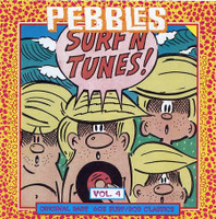 PEBBLES - Vol 04  SURFIN TUNES- Comp CD