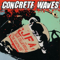CONCRETE WAVES -LAST COPIES! JFA / BLUE COLLAR SPECIAL / The WORTHLESS -SPLIT CD