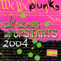 OLD SKARS & UPSTARTS 2004  (COMPILED BY DUANE PETERS) COMP CD