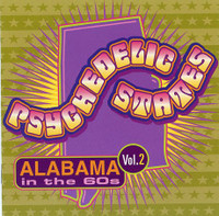PSYCHEDELIC STATES - Alabama In The 60's VOL 2- Comp CD