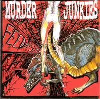MURDER JUNKIES-Feed My Sleaze  (GG ALLIN)CD