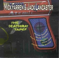 FARREN,MICK /DEVIANTS -Death Ray Tapes- '96 live in LA by Pink Fairies singer w WAyne Kramer -CD