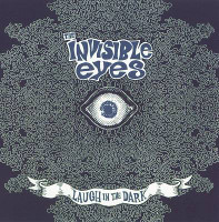 INVISIBLE EYES   - Laugh In The Dark  ( savage garage punk fueled by switchblade guitars and howling organs ) CD