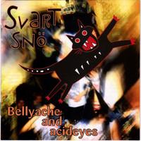 UR FUNKTION/SVART SNO - Bellyaches and Acid Eyes (Swedish 80s  hardcore )LAST COPIES CD