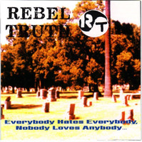 REBEL TRUTH - Everybody Hates Everybody ( 80s Hardcore -LAST COPIES! CD