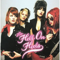 HELL ON HEELS - ST (girl  glam punk! ) LAST COPIES OF BOMP RELEASE-CD