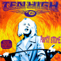 TEN HIGH - Party Store (great Detroit garage MC5 style with appearance by ? and the Mysterians!)CD