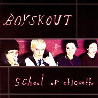BOYSKOUT - School of Etiquette (S.F. girl pop/punk SIOUXSIE & the BANSHEES  style LAST COPIES!  CD