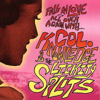 COL. KNOWLEDGE & The Lickity Splits - Fall In Love -SALE( 60s style Garage/Pop)CD