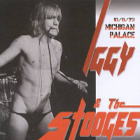 IGGY POP & the STOOGES - Michigan Palace  1973 LAST COPIES- CD