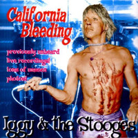 IGGY POP & the STOOGES    - California Bleeding 1973 at the Whiskey  A Go Go- LAST COPIES!  CD
