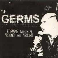 GERMS   - Forming (2)/Round & 'Round-  THEIR FIRST SINGLE 1977! 45 RPM