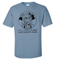 LEFT LANE CRUISER - Dirty Spliff Blues- designed by BILL STOUT!  STONED BLUE T SHIRT