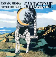 SANDSTONE - Can You Mend A Silver Thread (70s rare private press acid psych) LP
