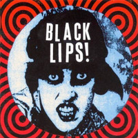BLACK LIPS  - ST (their first album!) CLASSIC BLACK VINYL