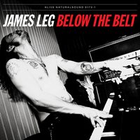 JAMES LEG  - Below the Belt(Former BLACK DIAMOND HEAVIES blues-powered rock 'n' roll)CLASSIC BLACK VINYL-  LP