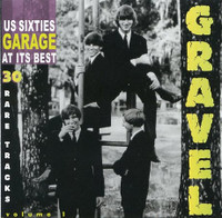 GRAVEL Vol. 1(U.S. 60s Garage at its best!) COMP CD